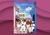 Quell'anno a Cuba